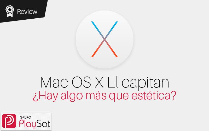 Mac OS X El capitan ¿Hay algo más que estética?