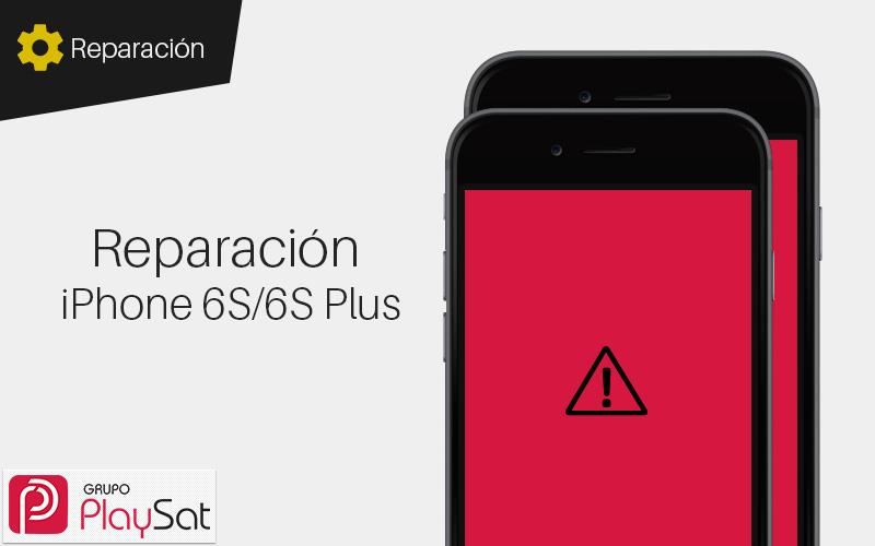 Reparar iPhone 6s y 6s Plus