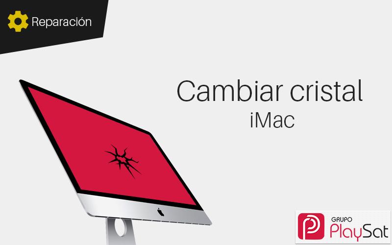 Cambiar cristal iMac