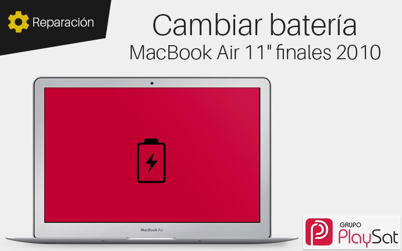 Cambiar batería MacBook Air 11 pulgadas finales 2010