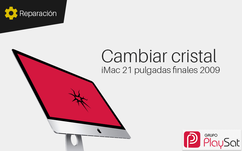 Cambiar cristal iMac 21 pulgadas finales 2009