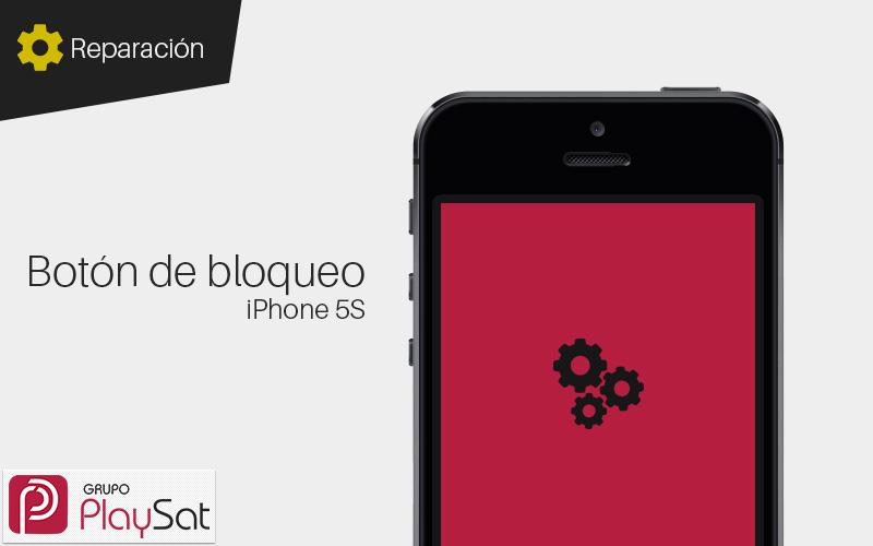 Reparar botón de bloqueo iPhone 5s