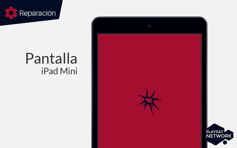 Reparar-pantalla-iPad-mini