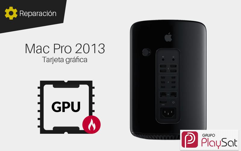 Reparar tarjeta gráfica Mac Pro 2013