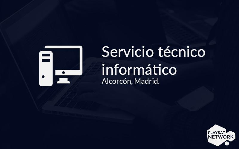 Servicio técnico informático Alcorcón
