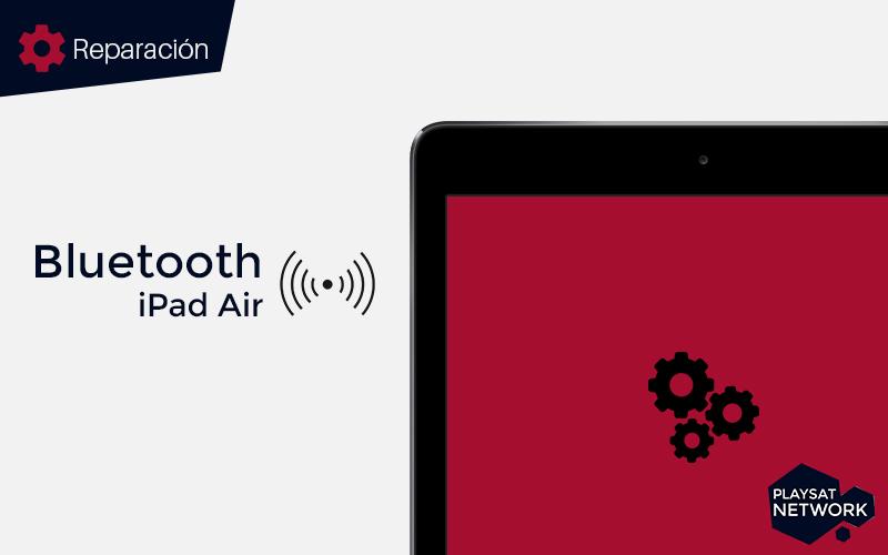 Reparar-Bluetooth-iPad-Air