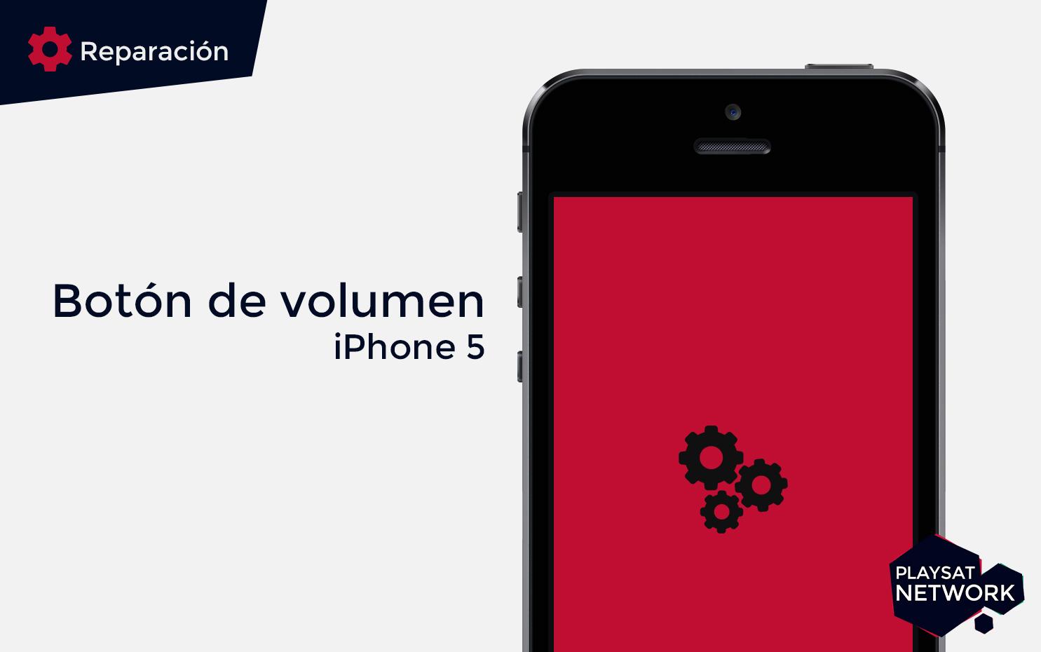 Reparar-botón-de-volumen-iPhone-5