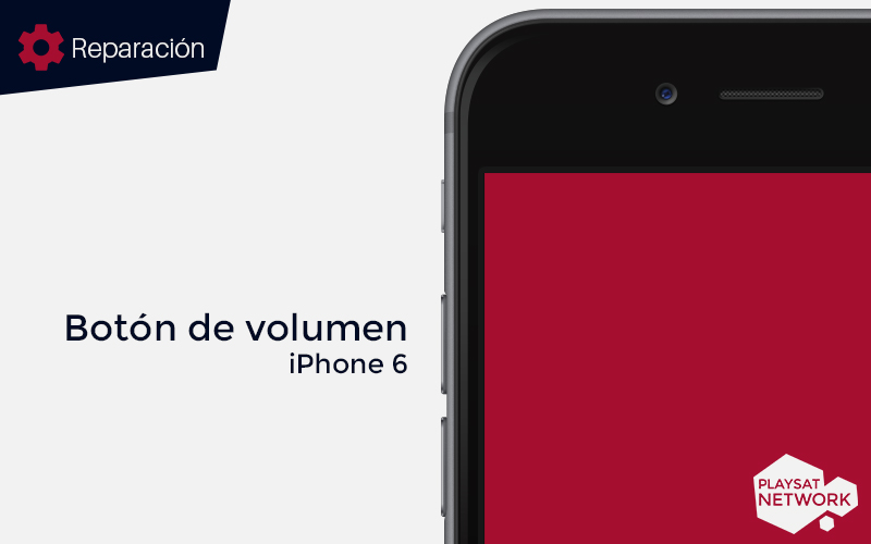 Reparar-botón-de-volumen-iPhone-6