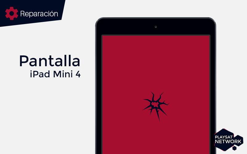 Reparar-pantalla-iPad-mini-4