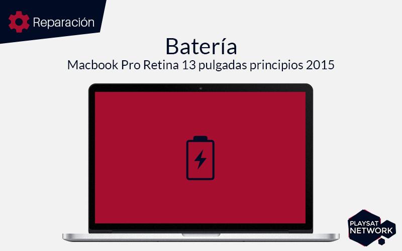 Reparar batería MacBook Pro 13 principios 2015