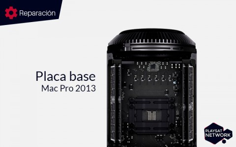 Reparar placa base Mac Pro 2013