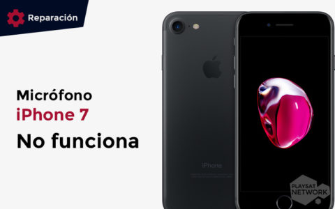 Micrófono iPhone 7 no funciona