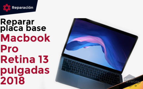reparar-placa-base-macbook-pro-retina-13-pulgadas-2018