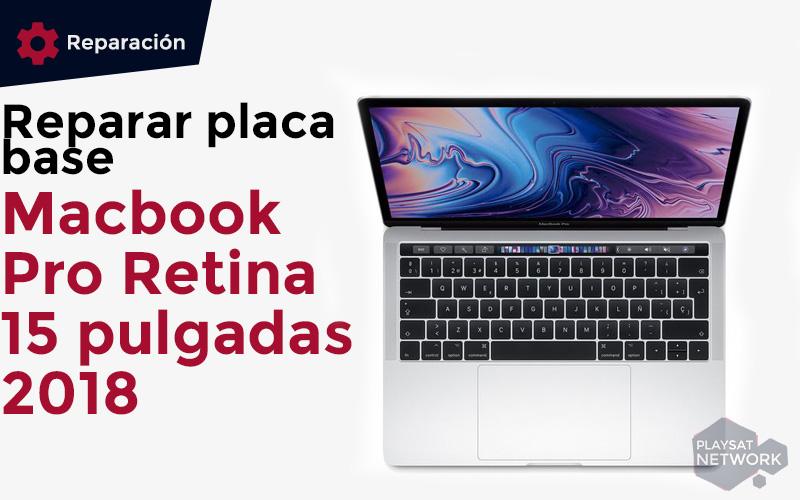 reparar-placa-base-macbook-pro-retina-15-pulgadas-2018
